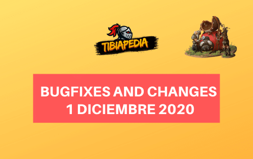 Bugfixes and Changes 1 Diciembre 2020
