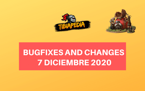 Bugfixes and Changes 7 Diciembre 2020